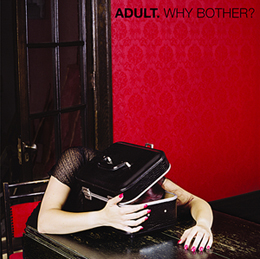 ADULT-whyBother