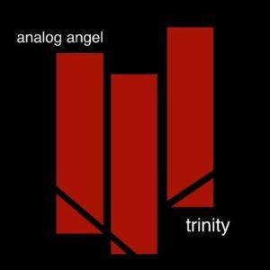 Analog Angel trinity