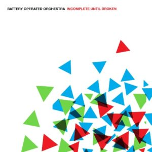 Battery Operated Orchestra-incomplete