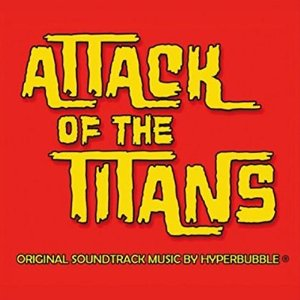 Hyperbubble-attackofthetitans