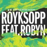 ROYKSOPP ROBYN