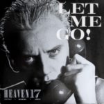 HEAVEN 17 Let me go