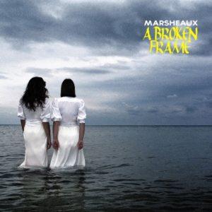 marsheaux_a_broken_frame_LP