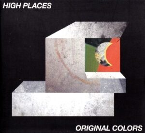 HIGH PLACES Original colors