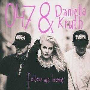 Cover - Small- 047 - Daniella Kruth - Follow Me Home
