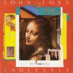 JOHN FOXX Endlessy 12