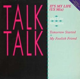TALK TALK It's My Life US Mix