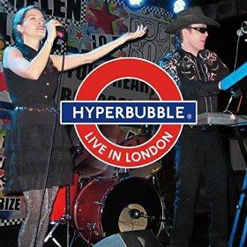 HYPERBUBBLE Live In London CD
