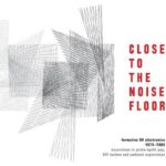 CLOSE TO THE NOISE FLOOR artwork