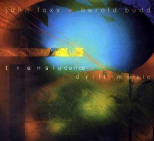 foxx budd Translucence + Drift Music