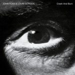 john foxx louis gordon crash&burn