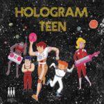 HOLOGRAM TEEN Marsangst EP