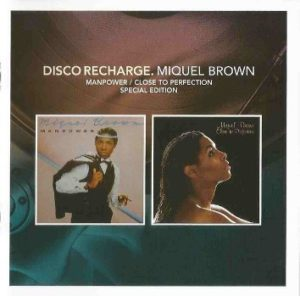 Miquel Brown 'Manpower-Close To Perfection'
