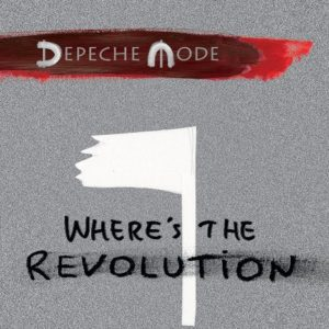 Toppkvalité begränsad garanti bra priser DEPECHE MODE Where's The Revolution - THE ELECTRICITY CLUB