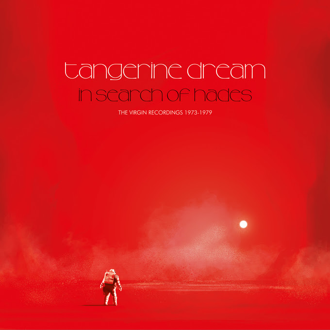 In Search Of Hades: The Legacy of TANGERINE DREAM - THE